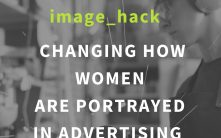 How one brand is changing how women are portrayed in advertising